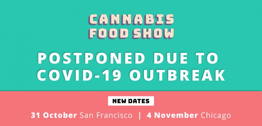 Photo for: Cannabis Food Show Moves To October 31 and November 4, 2020.