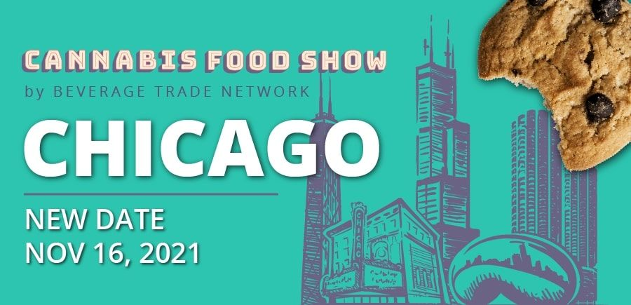 Photo for: Cannabis Food Show Chicago Postponed To November 16, 2021