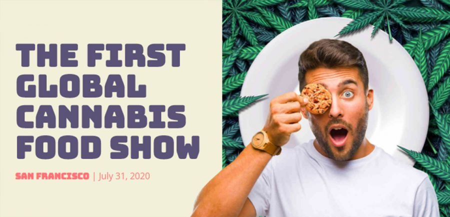 Photo for:  What to Expect From the First Global Cannabis Food Show